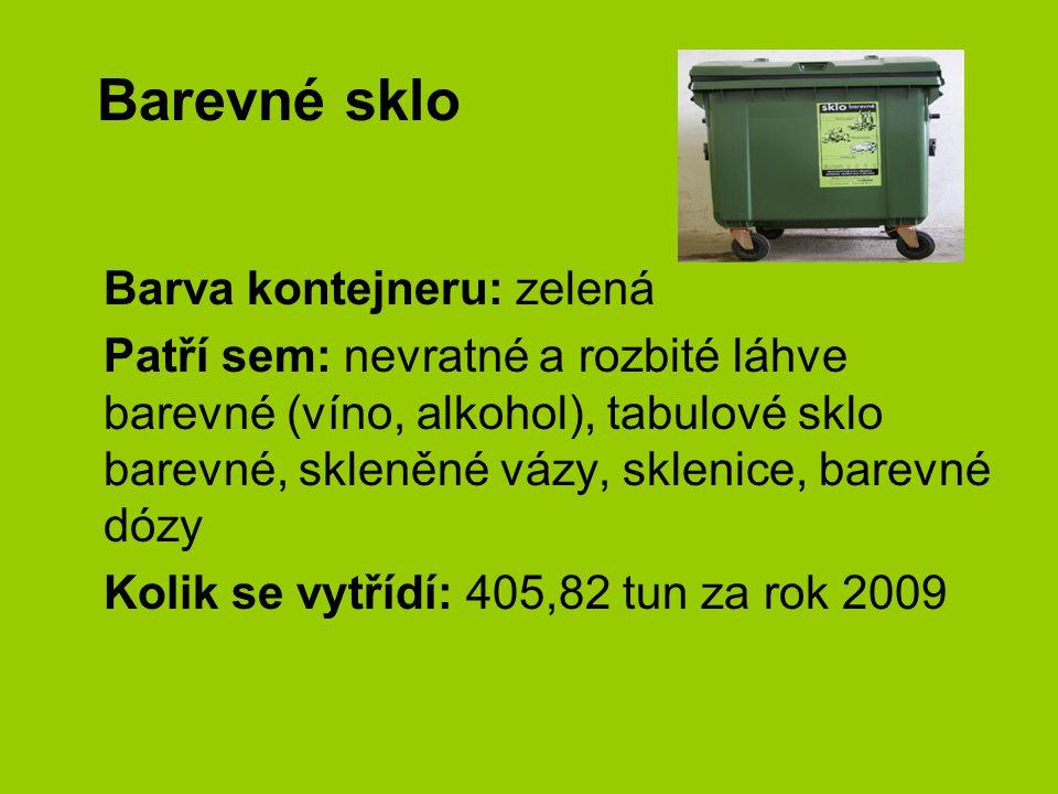 Barevné sklo Barva kontejneru: zelená Patří sem: nevratné a rozbité láhve barevné (víno, alkohol), tabulové sklo barevné, skleněné vázy, sklenice, bar