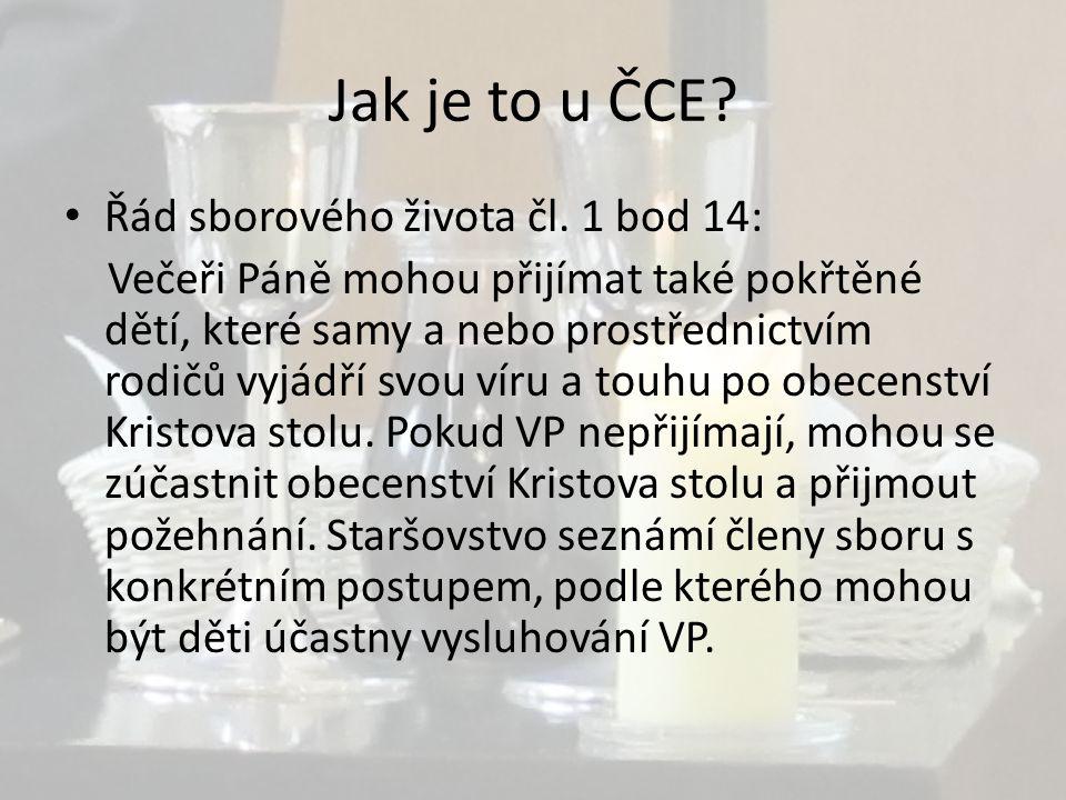 Jak je to u ČCE. • Řád sborového života čl.