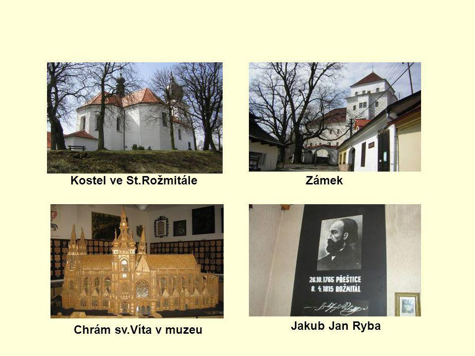 Kostel ve St.RožmitáleZámek Chrám sv.Víta v muzeu Jakub Jan Ryba
