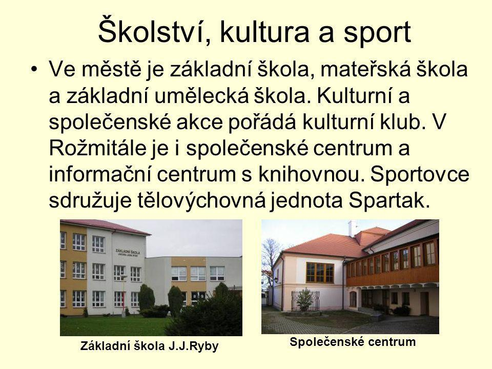 Školství, kultura a sport •Ve městě je základní škola, mateřská škola a základní umělecká škola. Kulturní a společenské akce pořádá kulturní klub. V R