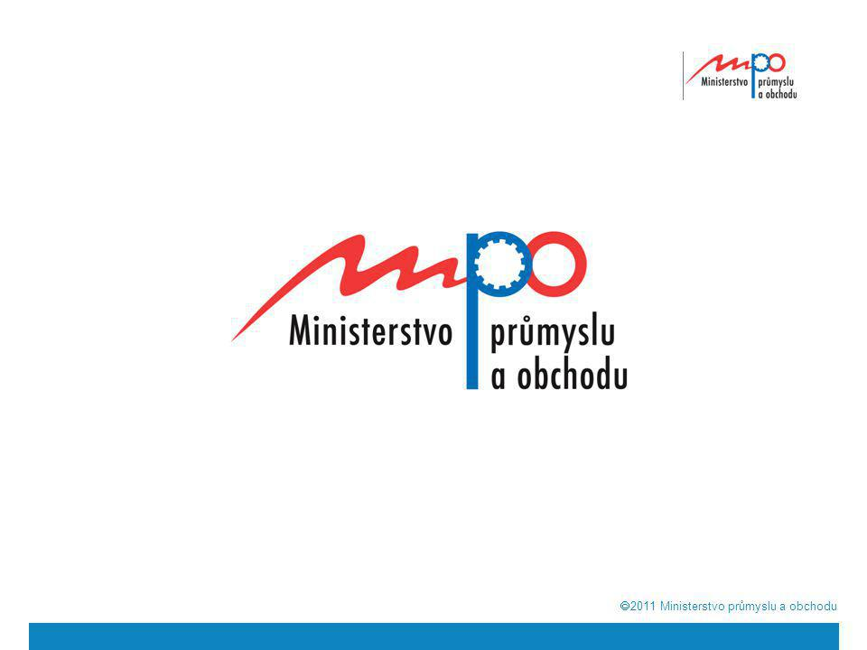  2011  Ministerstvo průmyslu a obchodu