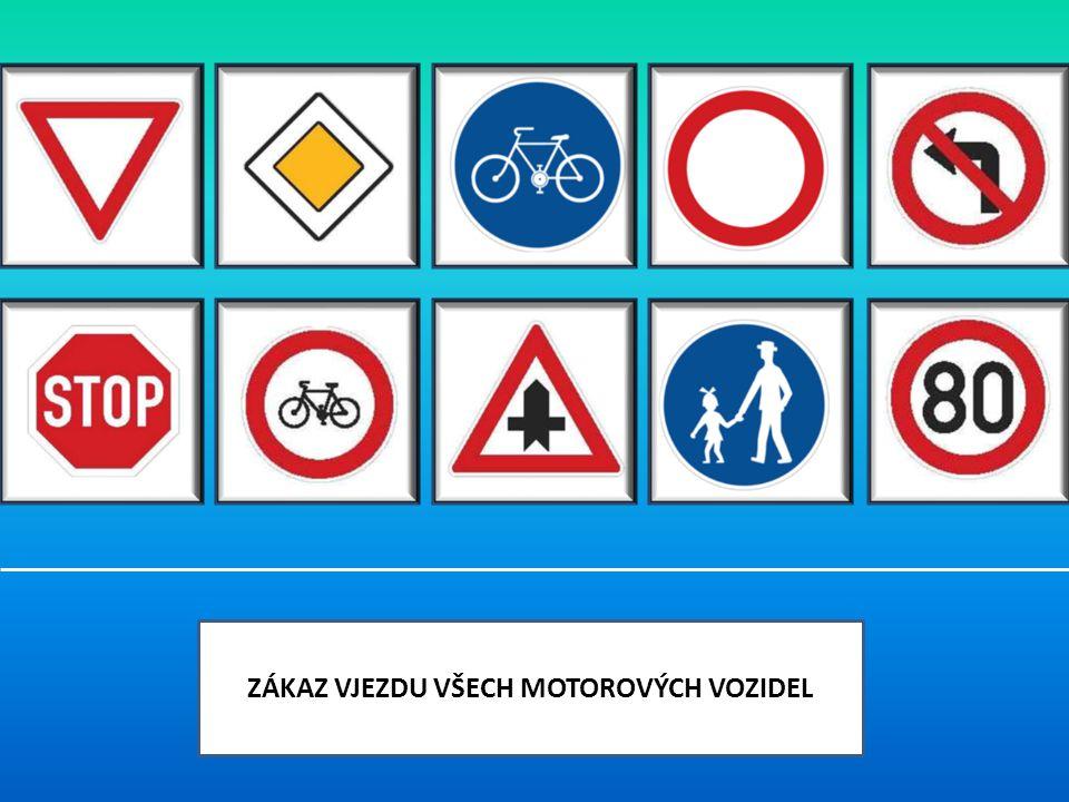 VÝBORNĚ.Tato značka nás informuje o tom, že na komunikaci nesmí jezdit jízdní kola.