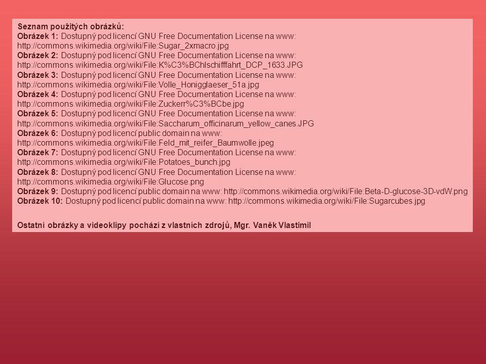 Seznam použitých obrázků: Obrázek 1: Dostupný pod licencí GNU Free Documentation License na www: http://commons.wikimedia.org/wiki/File:Sugar_2xmacro.