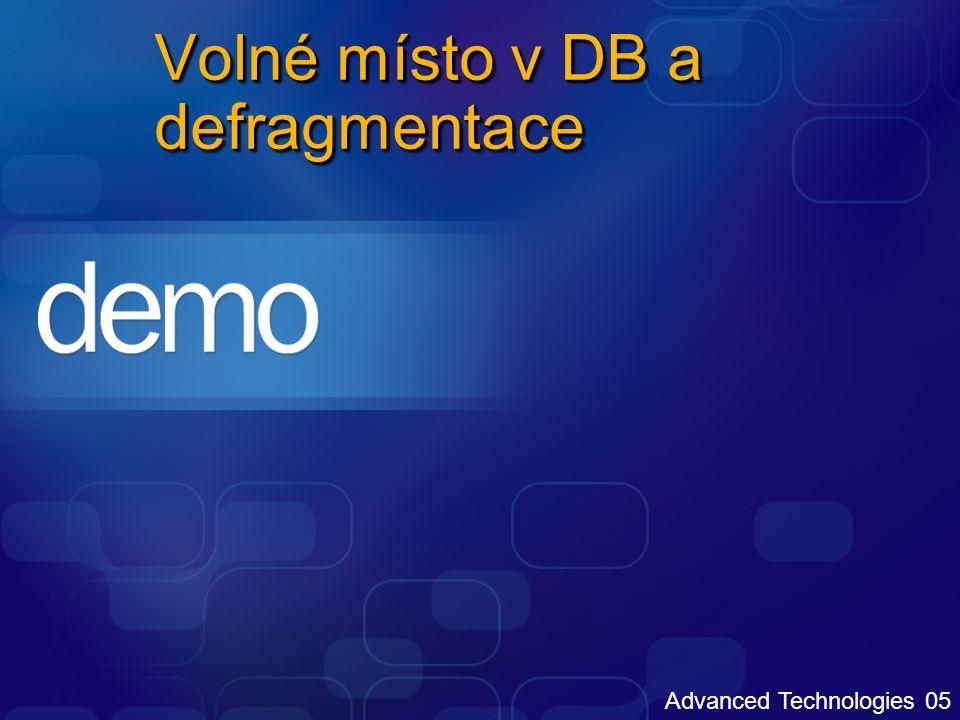 Advanced Technologies 05 Volné místo v DB a defragmentace