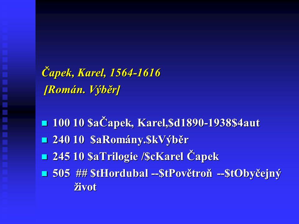 Čapek, Karel, 1564-1616 [Román.Výběr] [Román.