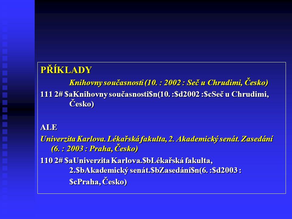 PŘÍKLADY Knihovny současnosti (10.
