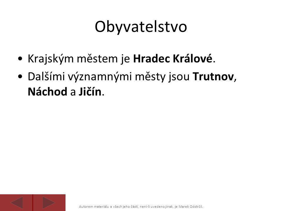 Autorem materiálu a všech jeho částí, není-li uvedeno jinak, je Marek Odstrčil. Obyvatelstvo •Krajským městem je Hradec Králové. •Dalšími významnými m