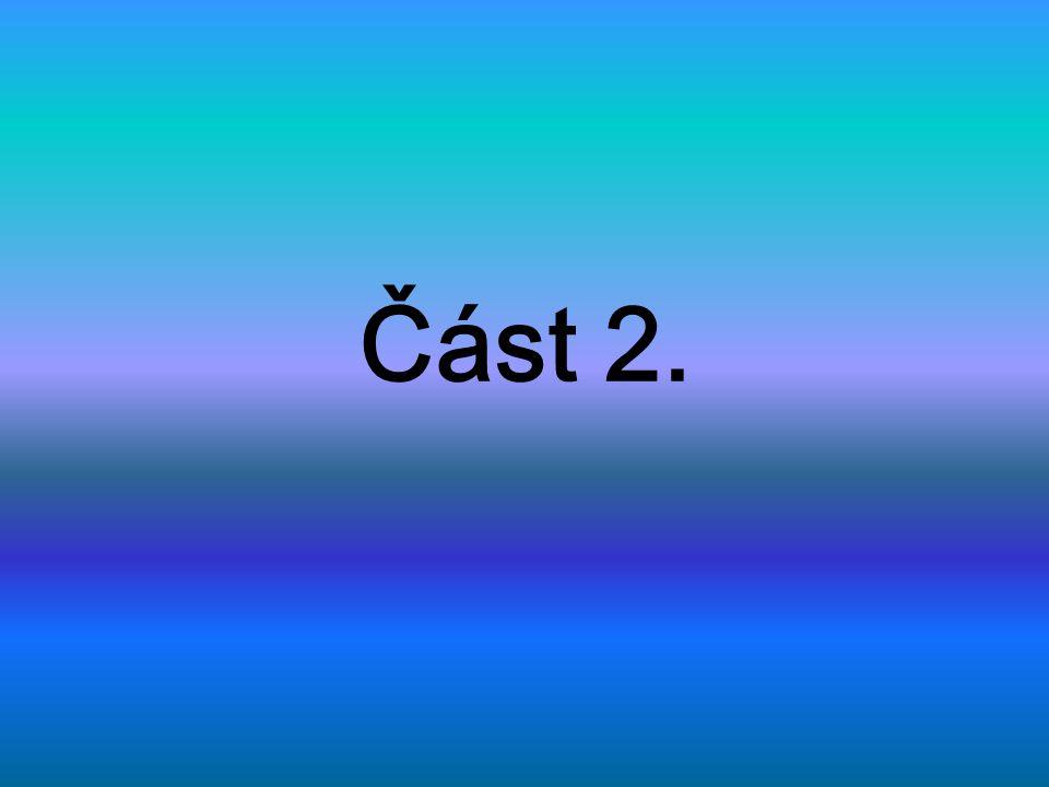 Část 2.