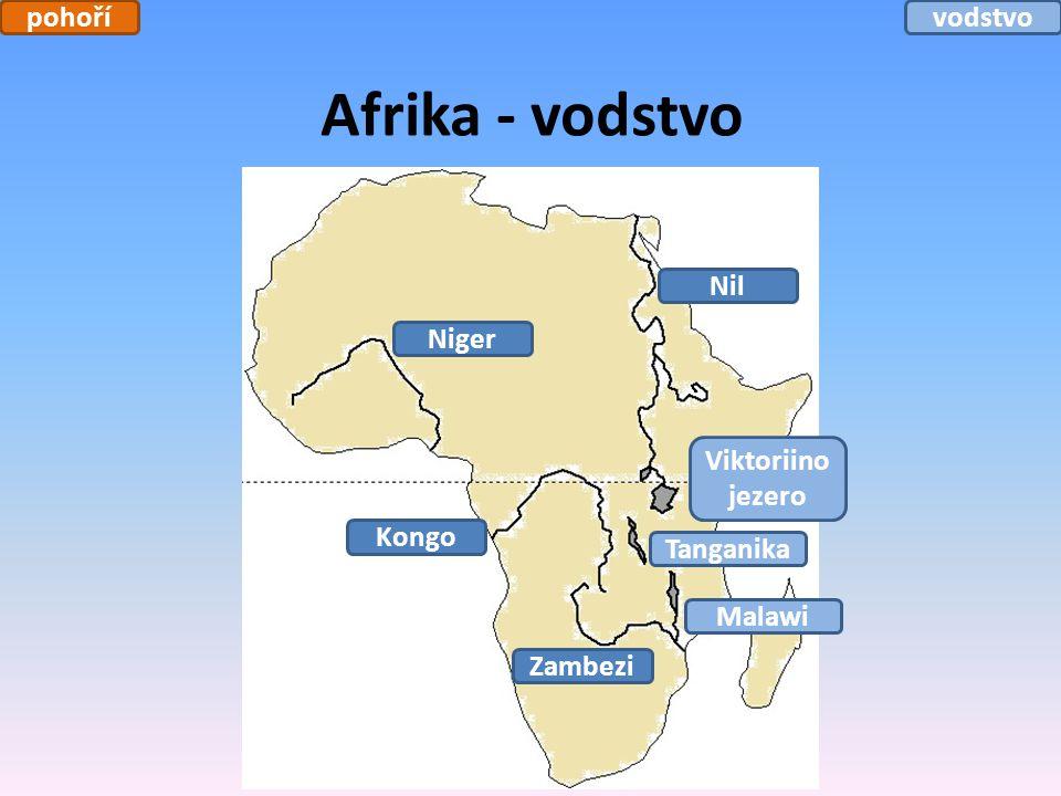 Afrika - vodstvo Nil Niger Kongo Zambezi Viktoriino jezero Tanganika Malawi pohořívodstvo