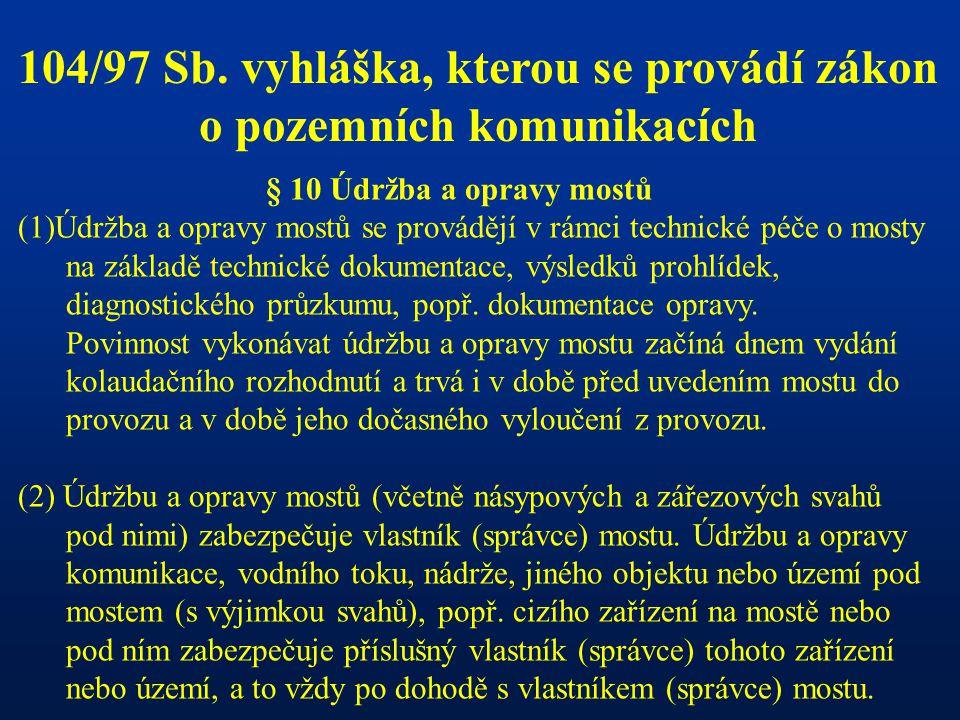 Mosty ČR v současnosti