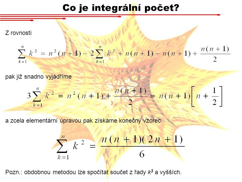 Aplikace určitého integrálu Za použití věty o přírůstku pak dostaneme body uvnitř podinterválků rozdělení, pro každou souřadnici obecně jiné