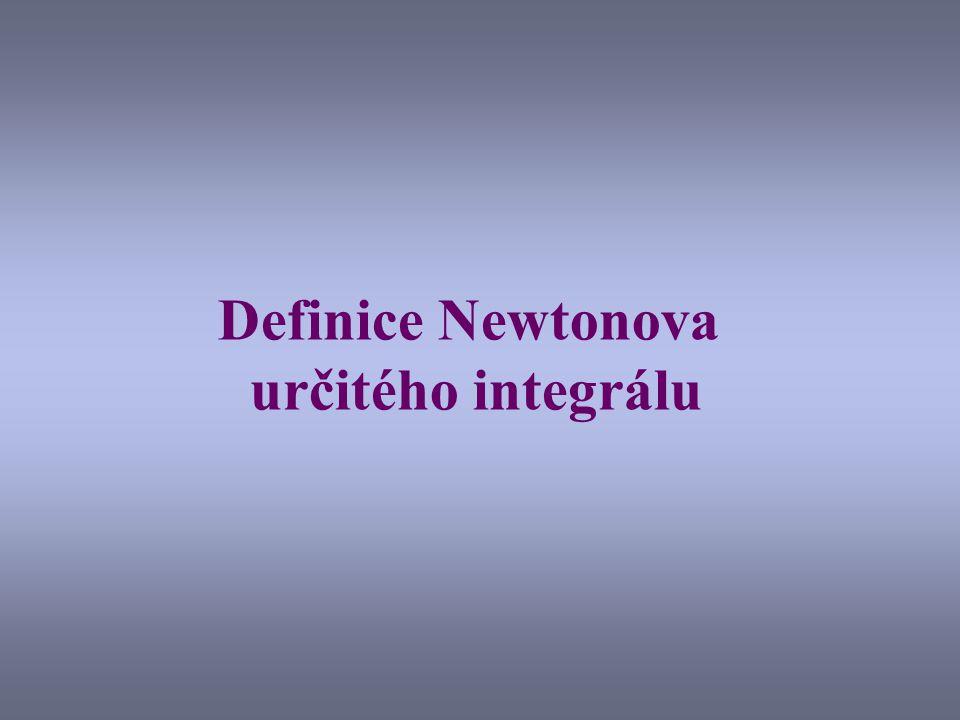 Definice Newtonova určitého integrálu