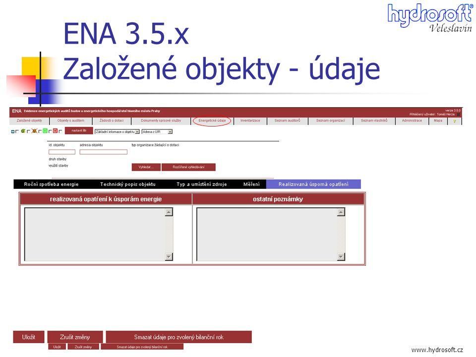 www.hydrosoft.cz ENA 3.5.x Založené objekty - údaje