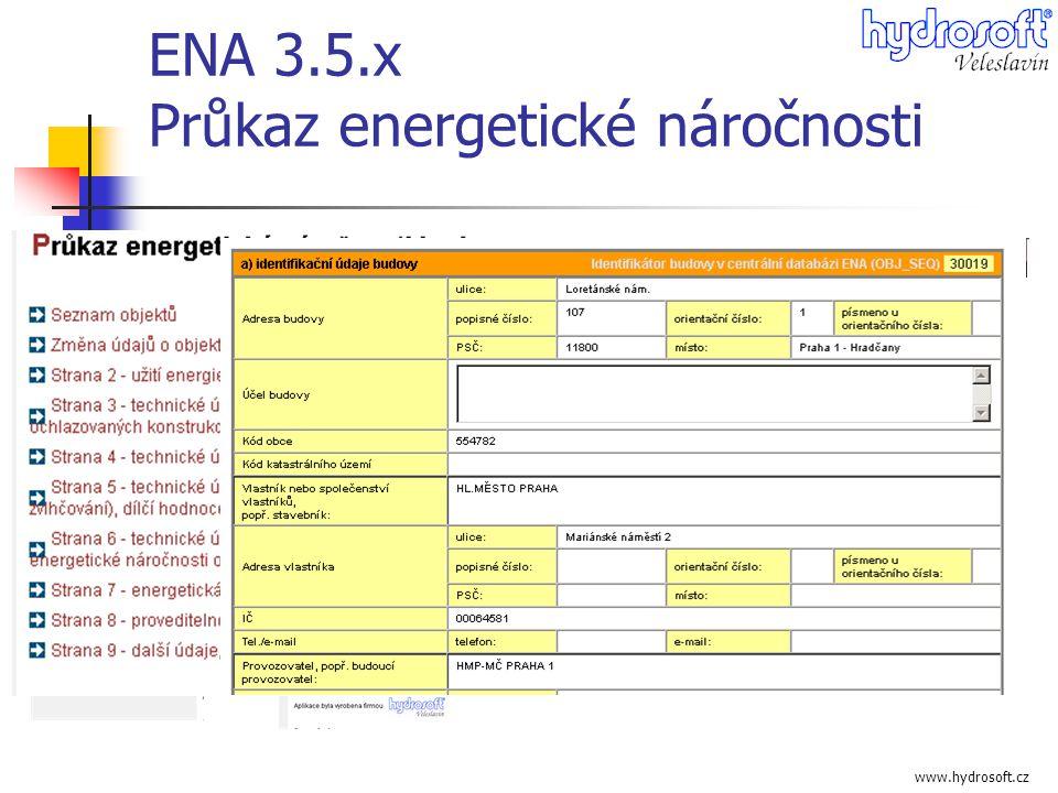 www.hydrosoft.cz ENA 3.5.x Průkaz energetické náročnosti