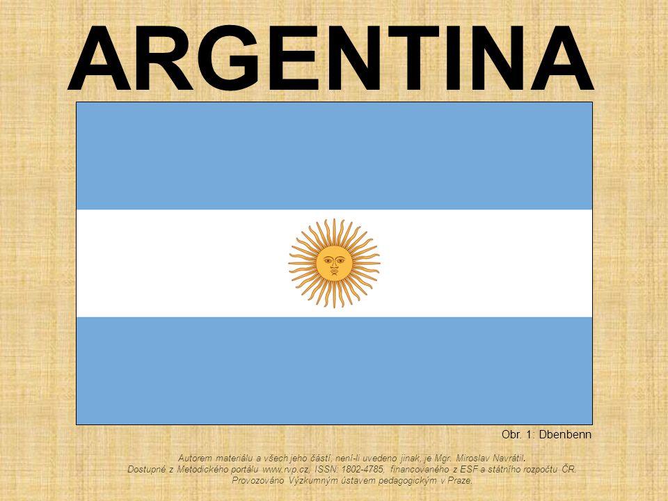 ARGENTINA Obr.1: Dbenbenn Autorem materiálu a všech jeho částí, není-li uvedeno jinak, je Mgr.
