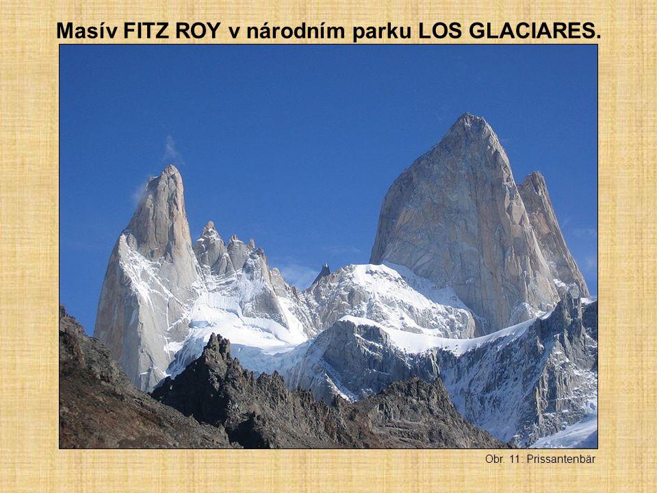 Masív FITZ ROY v národním parku LOS GLACIARES. Obr. 11: Prissantenbär