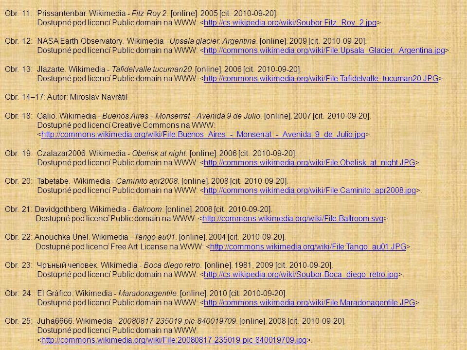 Obr. 11:Prissantenbär. Wikimedia - Fitz Roy 2. [online]. 2005 [cit. 2010-09-20]. Dostupné pod licencí Public domain na WWW:.http://cs.wikipedia.org/wi