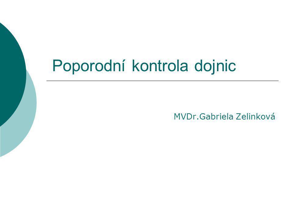 Poporodní kontrola dojnic MVDr.Gabriela Zelinková