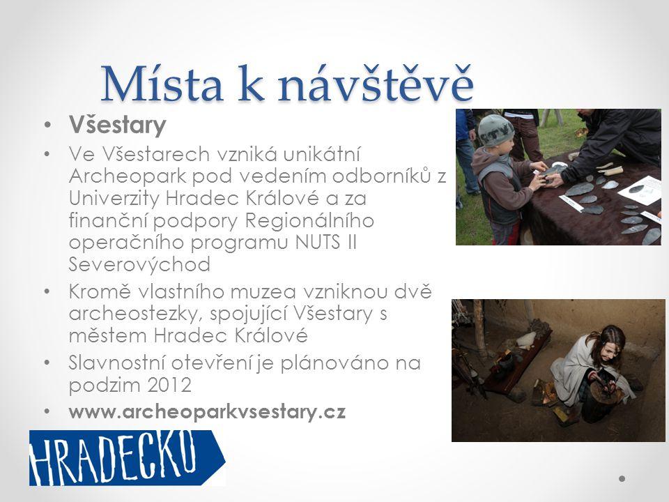 Místa k návštěvě • Všestary • Ve Všestarech vzniká unikátní Archeopark pod vedením odborníků z Univerzity Hradec Králové a za finanční podpory Regioná