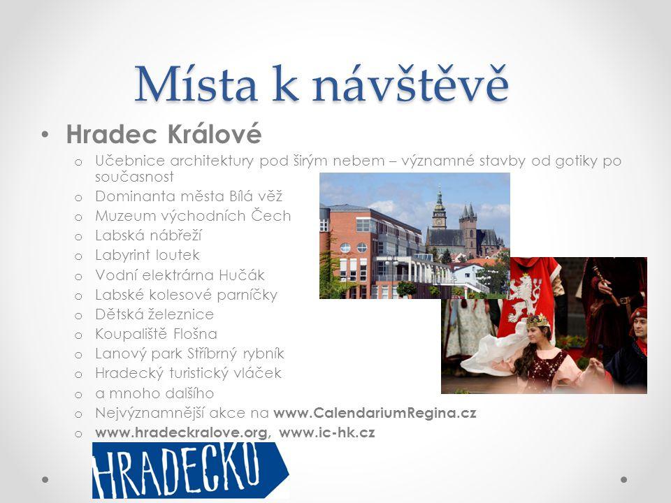 Místa k návštěvě • Hradec Králové o Učebnice architektury pod širým nebem – významné stavby od gotiky po současnost o Dominanta města Bílá věž o Muzeu