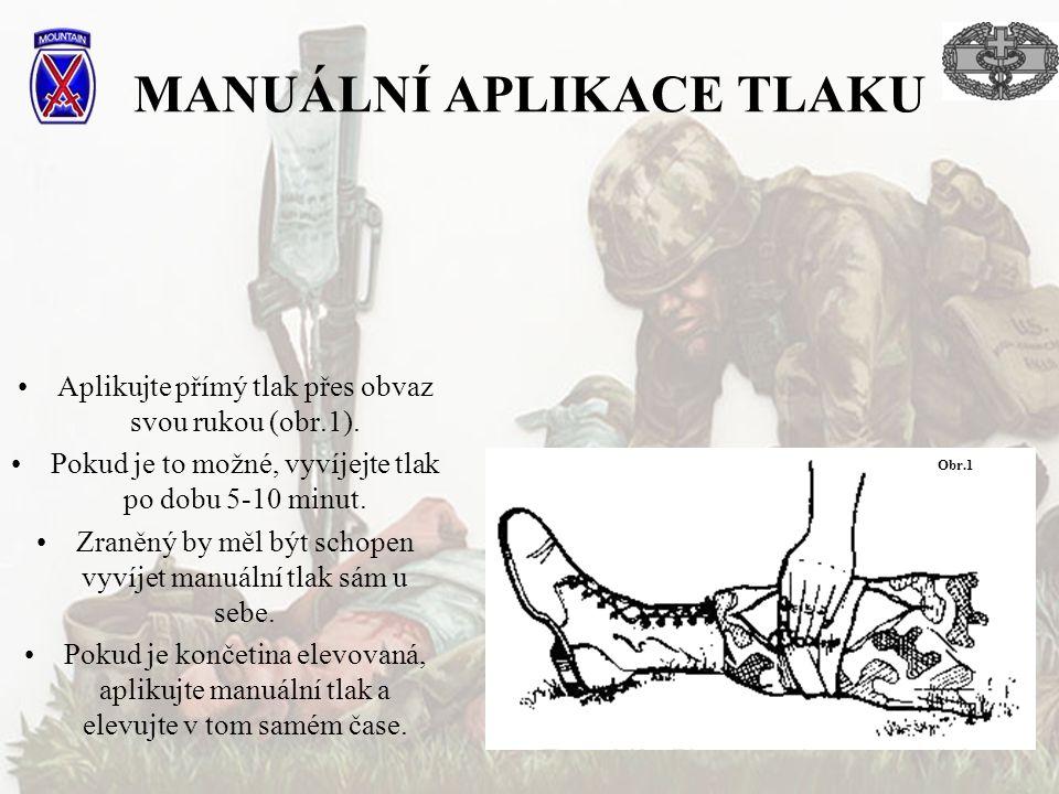 MANUÁLNÍ APLIKACE TLAKU •Aplikujte přímý tlak přes obvaz svou rukou (obr.1).
