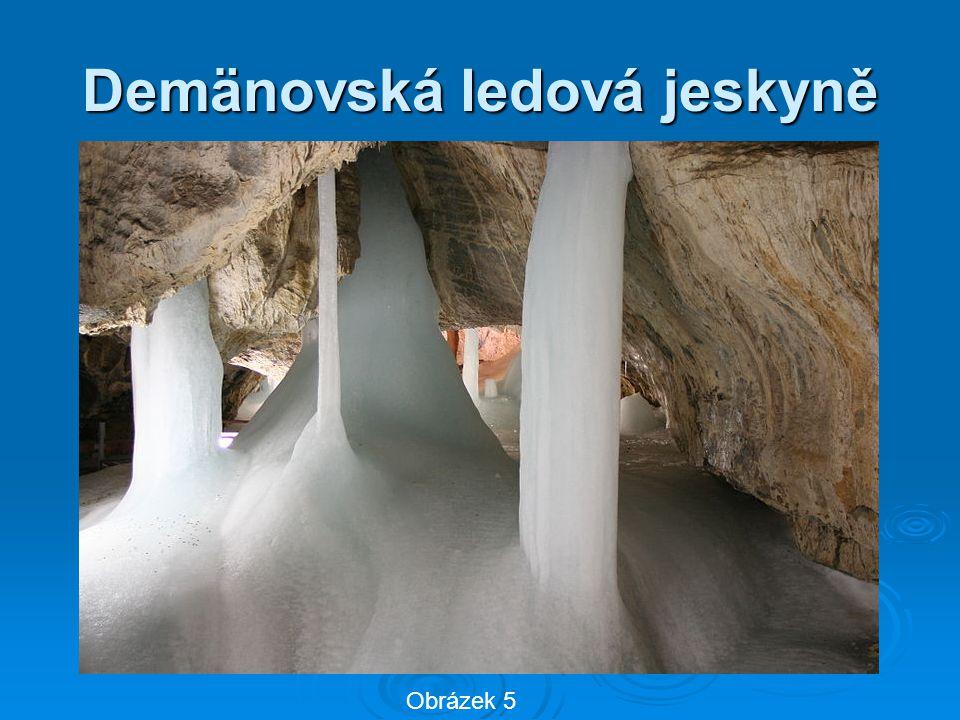 Demänovská ledová jeskyně Obrázek 5