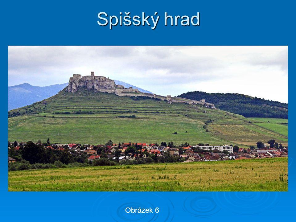 Spišský hrad Obrázek 6