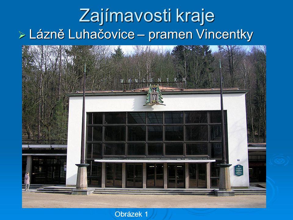 Zajímavosti kraje  Lázně Luhačovice – pramen Vincentky Obrázek 1