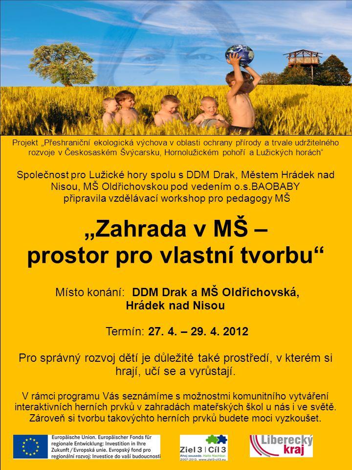 """Projekt """"Přeshraniční ekologická výchova v oblasti ochrany přírody a trvale udržitelného rozvoje v Českosaském Švýcarsku, Hornolužickém pohoří a Lužic"""