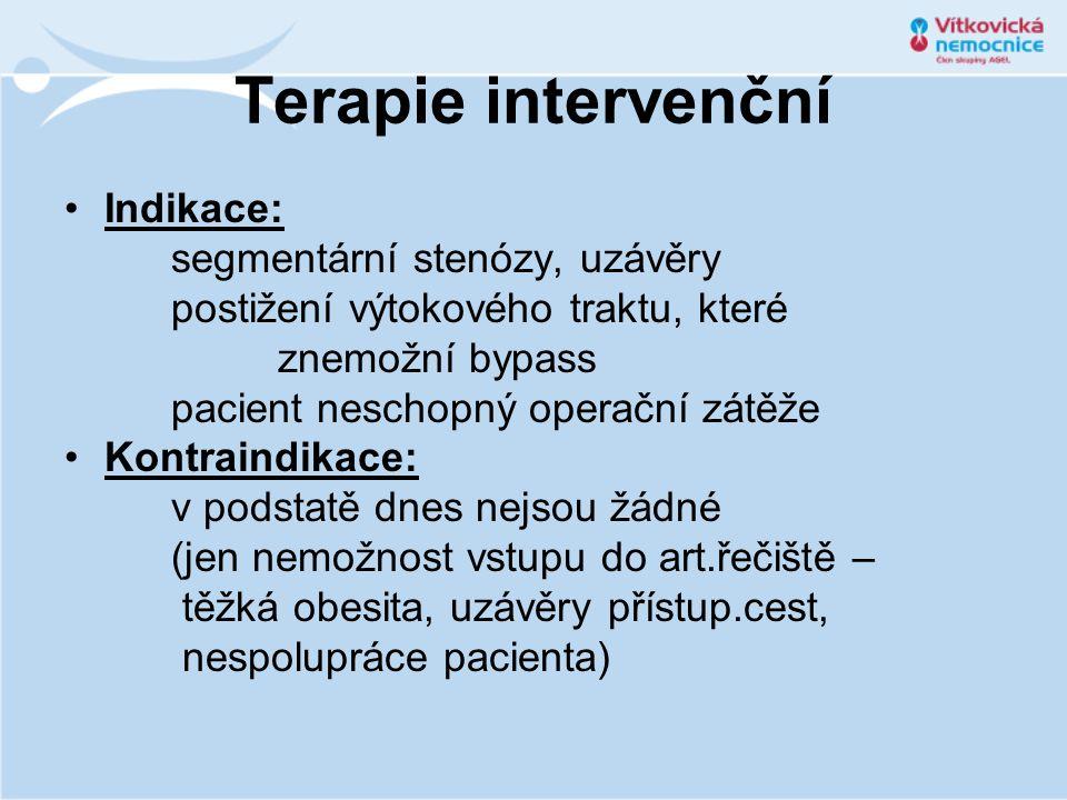 Terapie intervenční •Indikace: segmentární stenózy, uzávěry postižení výtokového traktu, které znemožní bypass pacient neschopný operační zátěže •Kont