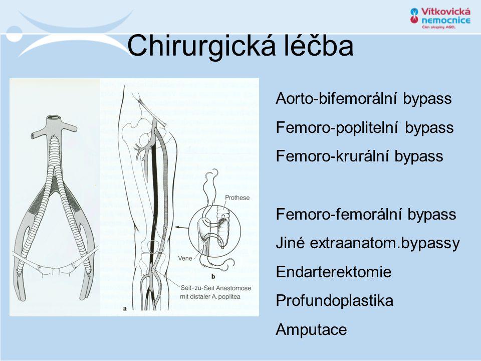 Chirurgická léčba Aorto-bifemorální bypass Femoro-poplitelní bypass Femoro-krurální bypass Femoro-femorální bypass Jiné extraanatom.bypassy Endarterek