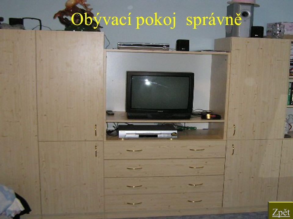Obývací pokoj správně Zpět