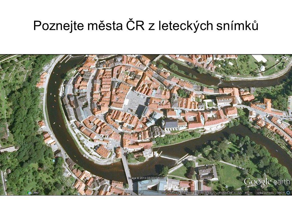 Poznejte města ČR z leteckých snímků 7.