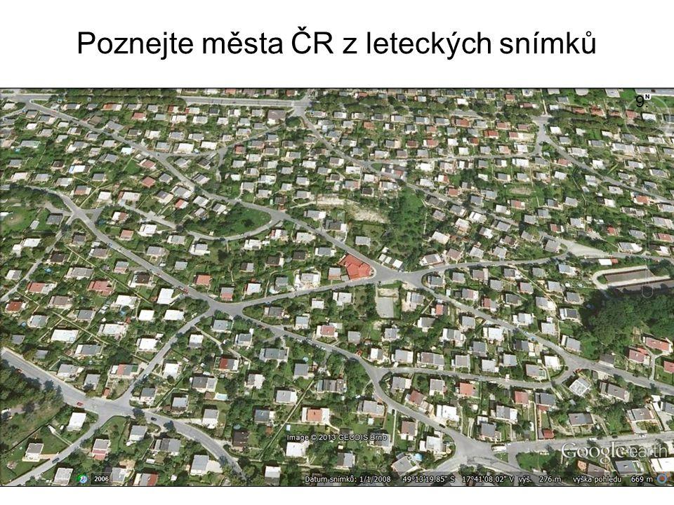 Poznejte města ČR z leteckých snímků 9.