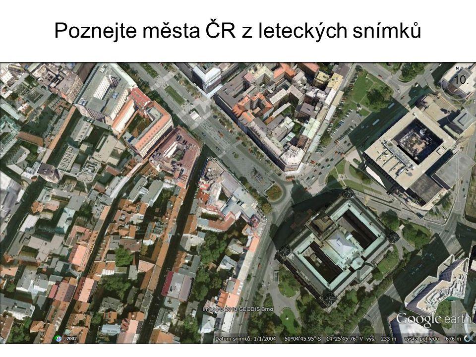 Poznejte města ČR z leteckých snímků 10.