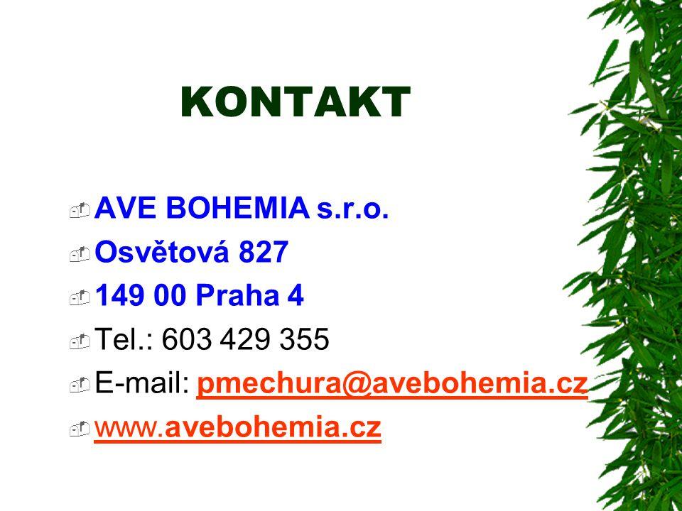 KONTAKT  AVE BOHEMIA s.r.o.  Osvětová 827  149 00 Praha 4  Tel.: 603 429 355  E-mail: pmechura@avebohemia.czpmechura@avebohemia.cz  www.avebohem