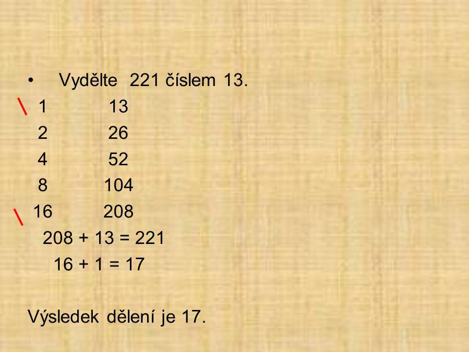 •Vydělte 221 číslem 13.