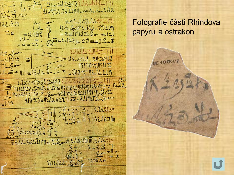 Fotografie části Rhindova papyru a ostrakon
