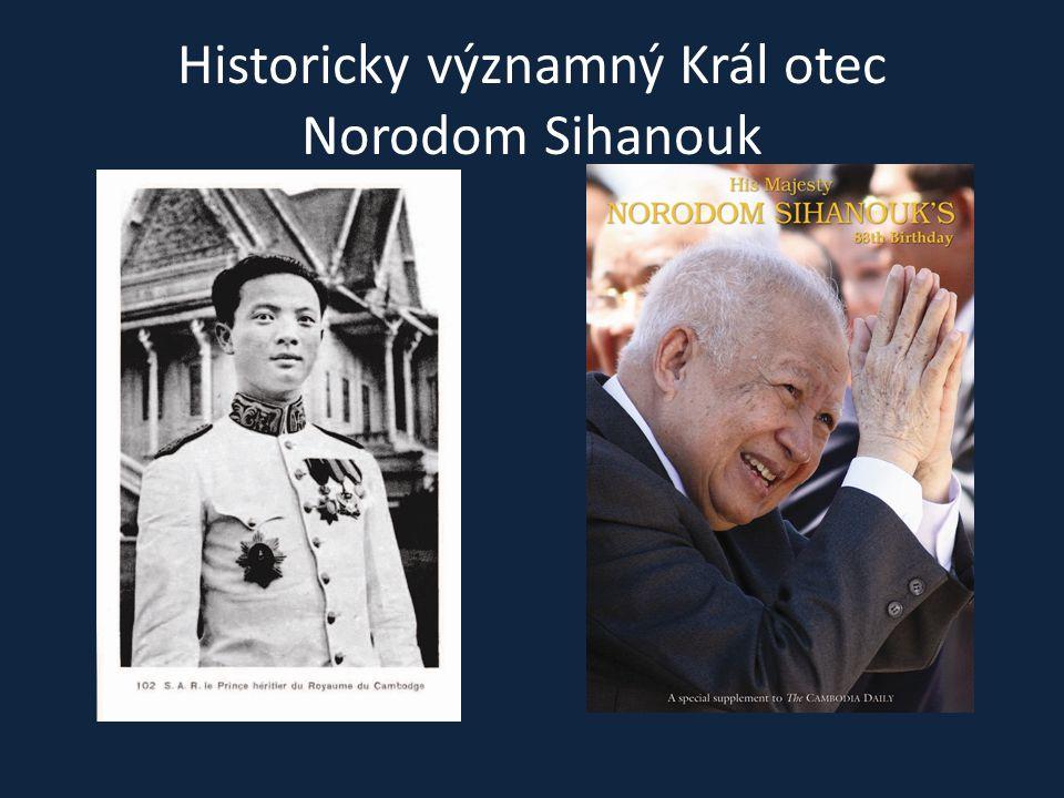 Historicky významný Král otec Norodom Sihanouk