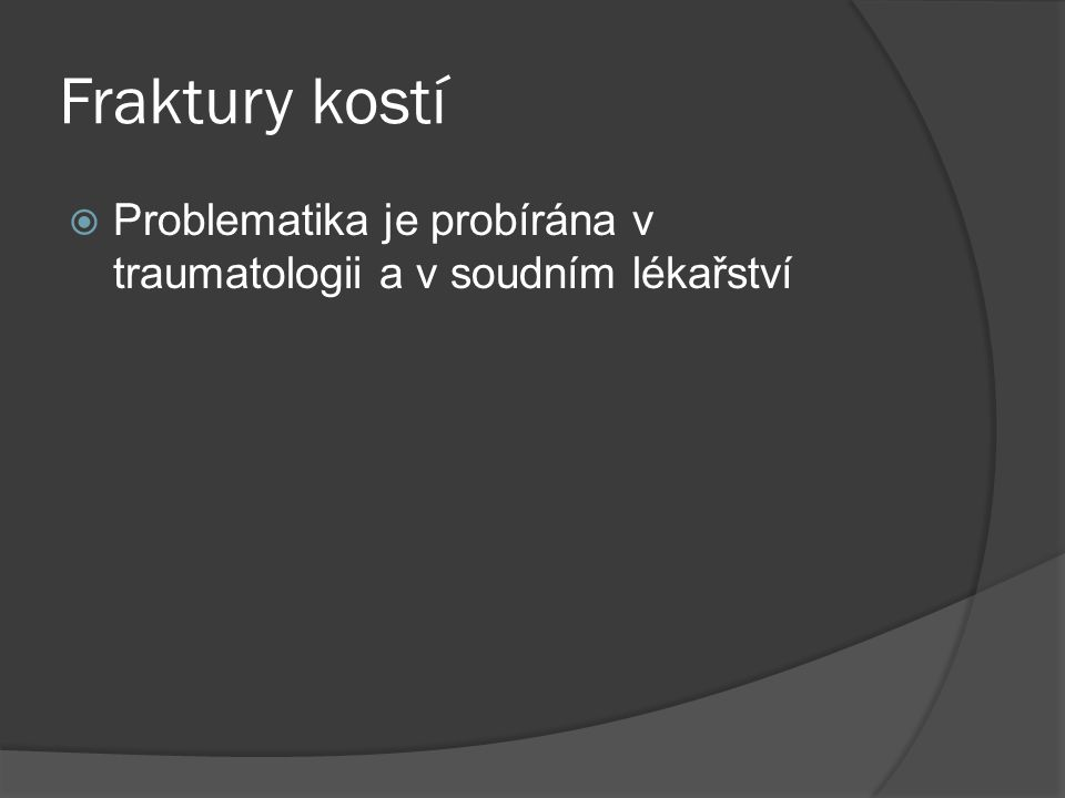 Metabolické osteopatie  Rachitis, křivice – u dětí s avitaminozou D, caput quadratum, rachitický růženec,  Osteomalacie - u dospělých, s nedostatkem vit D, (vegetariáni, staří lidé, choroby jater nebo ledvin), na kostech osteoidní lemy,  Möllerova-Barlowova choroba – infantilní skorbut, avitaminóza C v dětství, špatná tvorba osteoidu, subperiostální hematomy, rozdrcení kosti pod zónou provizorního zvápenění, dyslokace epifýz Osteodystrophia fibrosa cystica Recklinghauseni – kostní komplikace hyperparathyreozy.