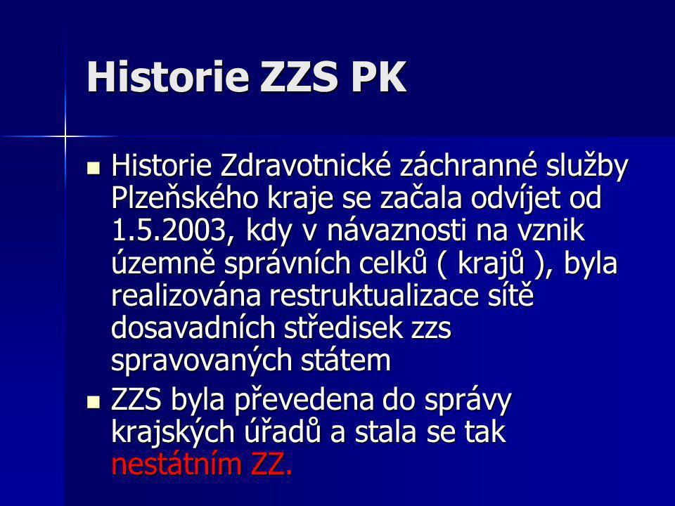 Historie ZZS PK  Historie Zdravotnické záchranné služby Plzeňského kraje se začala odvíjet od 1.5.2003, kdy v návaznosti na vznik územně správních ce