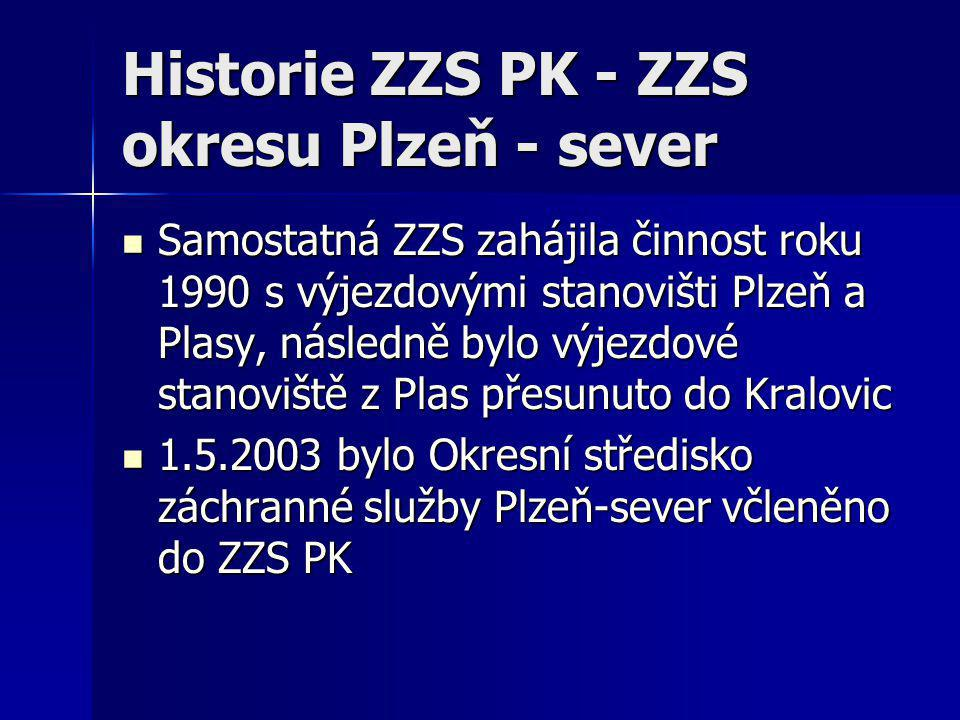 Historie ZZS PK - ZZS okresu Plzeň - sever  Samostatná ZZS zahájila činnost roku 1990 s výjezdovými stanovišti Plzeň a Plasy, následně bylo výjezdové