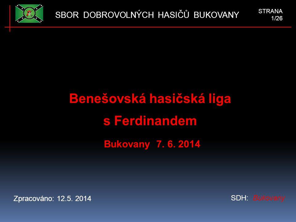 Benešovská hasičská liga s Ferdinandem Bukovany 7.