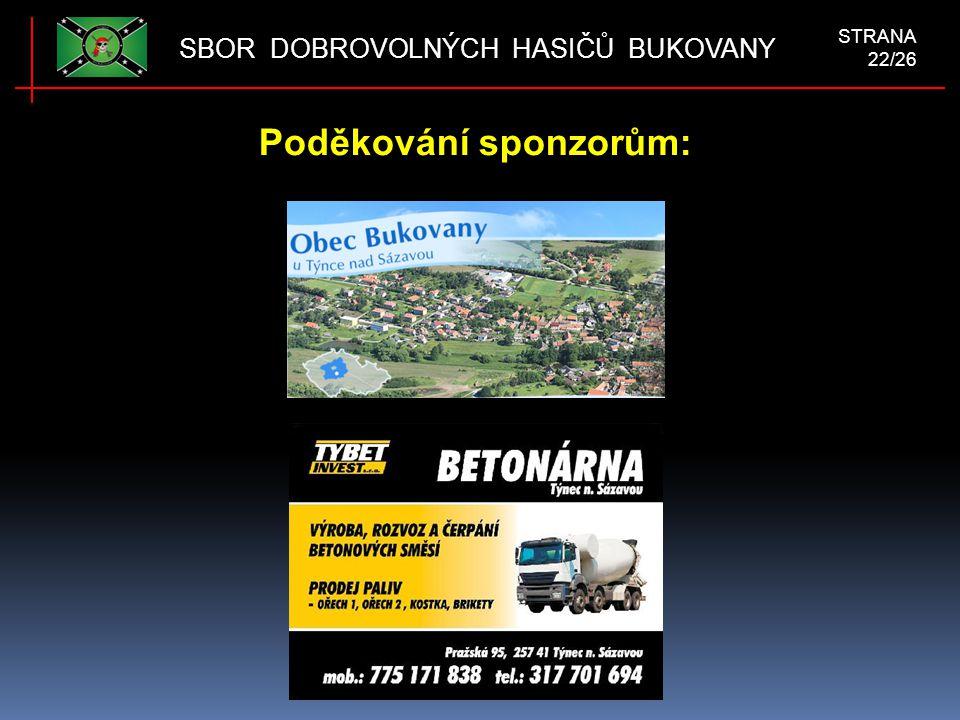 Poděkování sponzorům: SBOR DOBROVOLNÝCH HASIČŮ BUKOVANY STRANA 22/26.