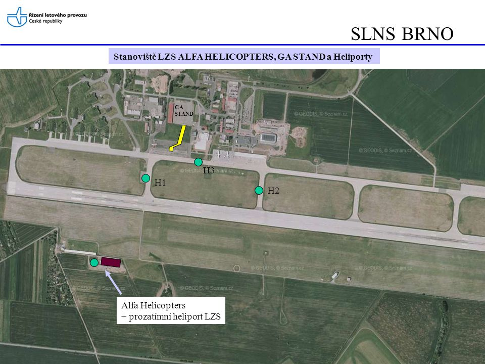 SLNS BRNO Stanoviště LZS ALFA HELICOPTERS, GA STAND a Heliporty Alfa Helicopters + prozatímní heliport LZS H1 H2 H3 GA STAND