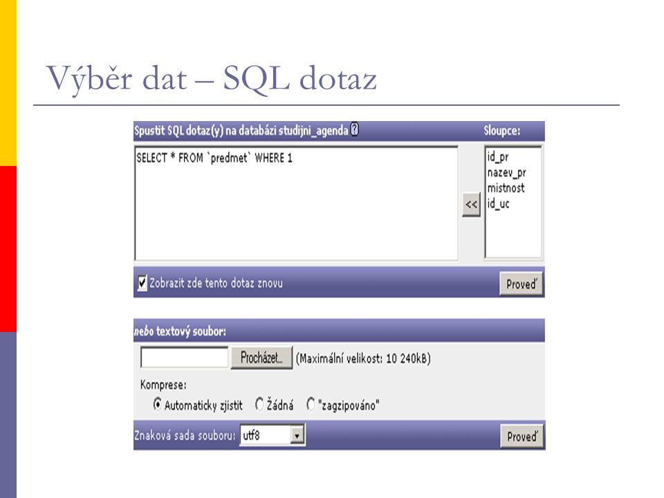 Výběr dat – SQL dotaz