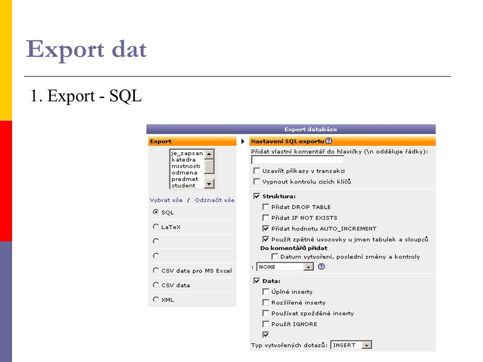 Export dat 1. Export - SQL
