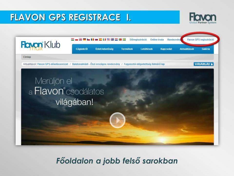 Főoldalon a jobb felső sarokban FLAVON GPS REGISTRACE I. FLAVON GPS REGISTRACE I.
