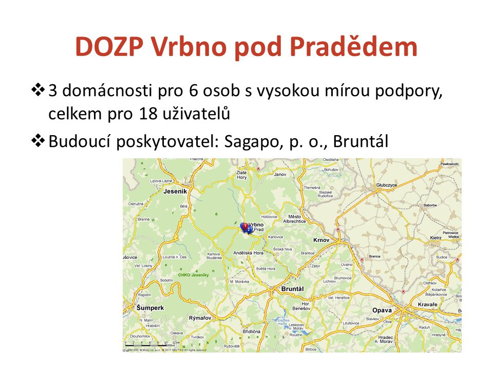 Novostavba DOZP Vrbno p. Pradědem