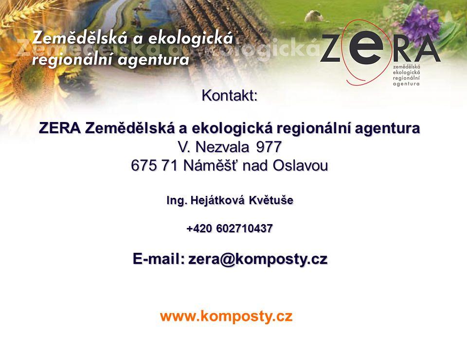Kontakt: ZERA Zemědělská a ekologická regionální agentura V.